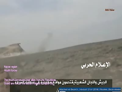 Houthis vs Saudis   August 21st 2016   Najran region, Saudi Arabia